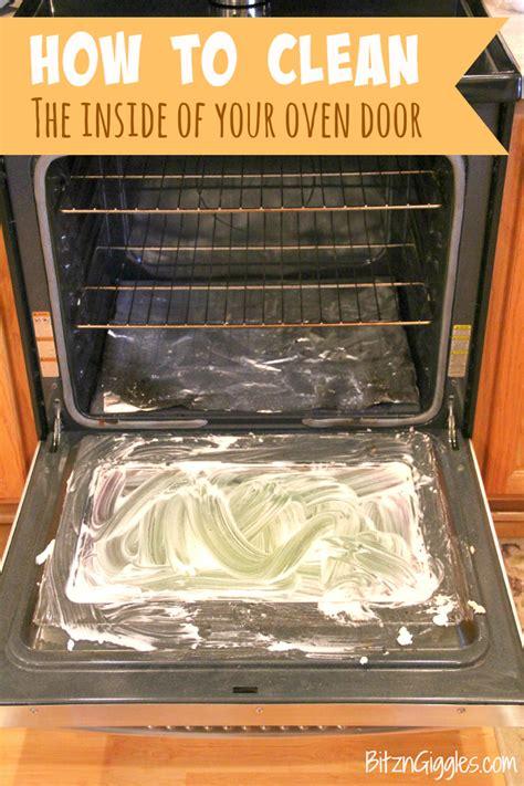 how to clean oven glass door how to clean the inside of your oven door bitz giggles