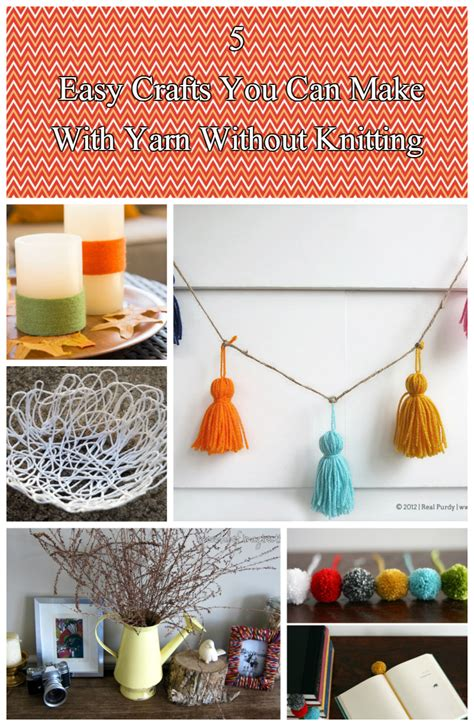 what to make out of yarn without knitting 5 easy crafts you can make with yarn without knitting