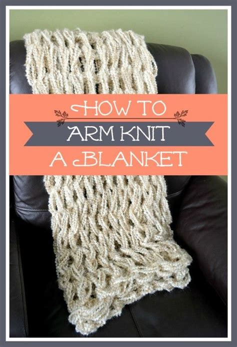 what size yarn for arm knitting how to arm knit a blanket in only one hour hometalk