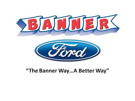 Banner Ford by Banner Ford Reviews