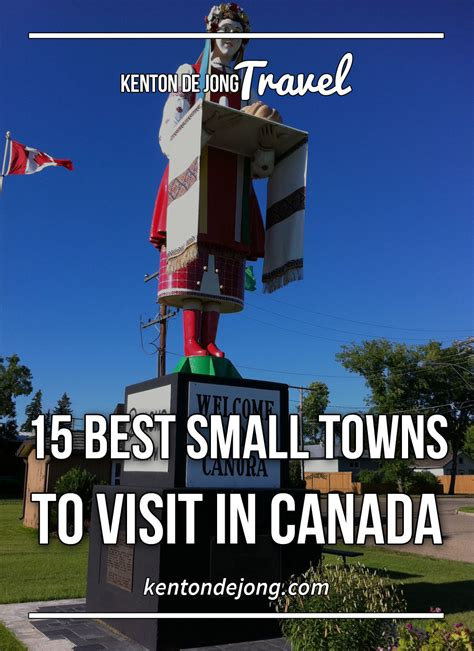 best small towns to visit 15 best small towns to visit in canada 183 kenton de jong travel