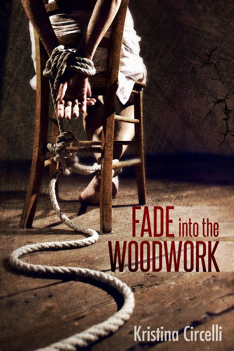 Book Blast Fade Into The Woodwork By Circelli