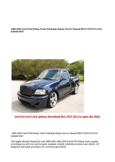 what is the best auto repair manual 2000 chrysler sebring electronic toll collection 2000 2003 ford f150 pickup truck workshop repair service manual best download 620mb pdf by