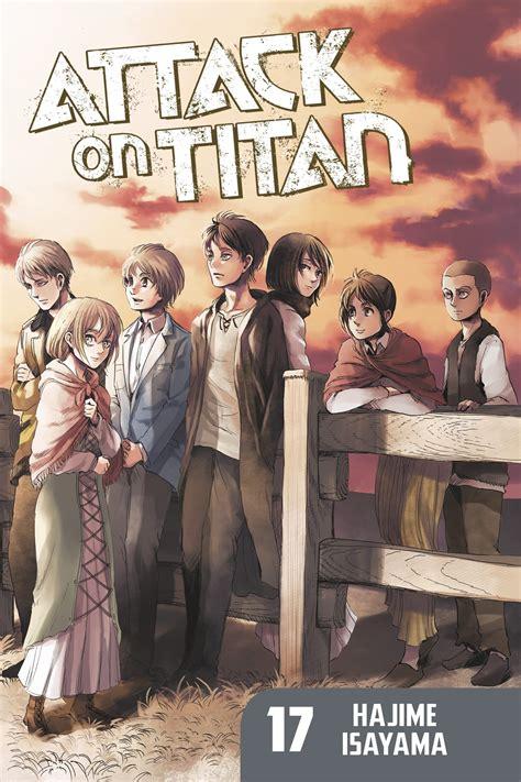 attack on titan 17 attack on titan 17 kodansha comics