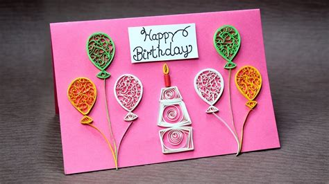 how to make birthday greeting card diy birthday card for beginners easy quilling