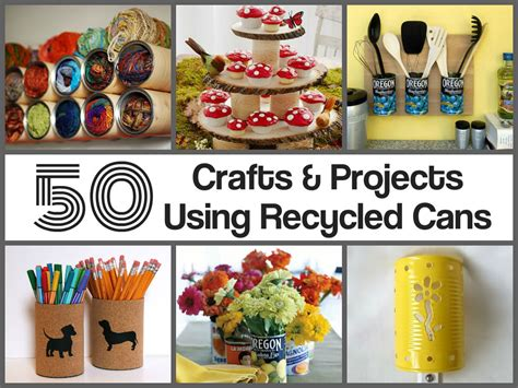 recycled craft projects make crafts using recycled tin cans