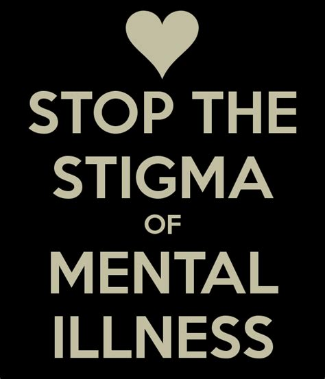 stop the stigma of mental illness   keep calm and carry on