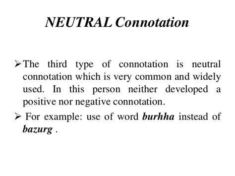 neutral connotation semantics connotation and dennotation