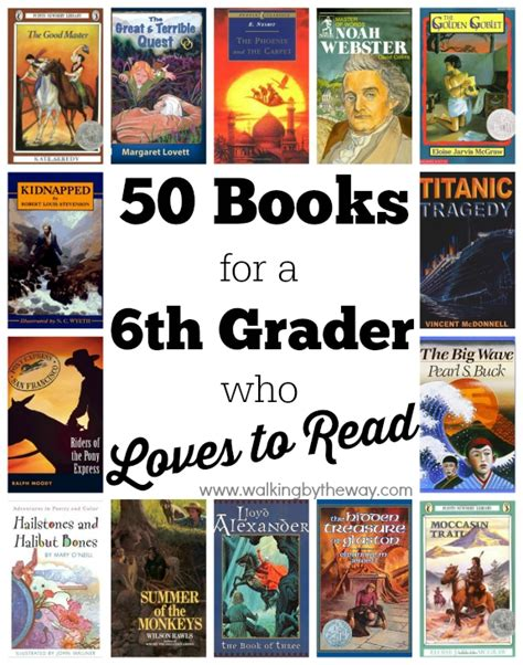 6th grade picture books 50 books for a 6th grader who to read from walking