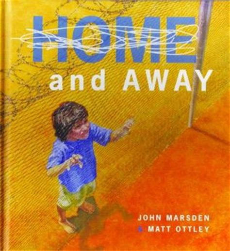 home and away picture book home and away by marsden reviews discussion