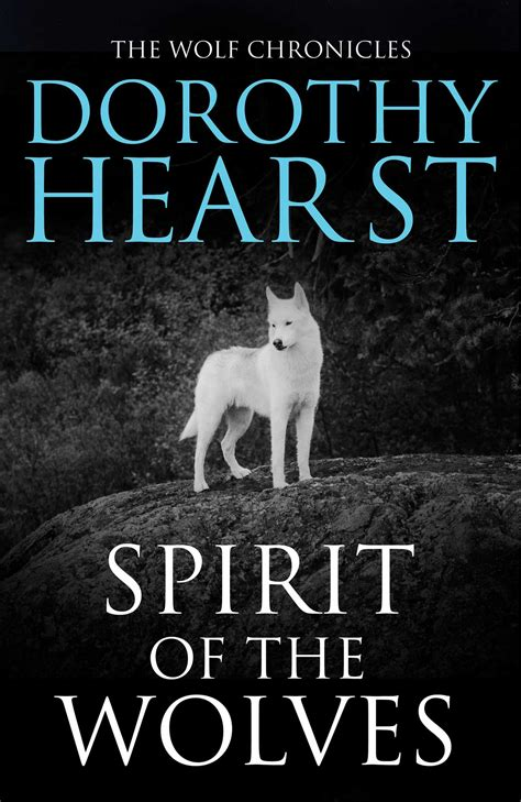 wolves picture book spirit of the wolves ebook by dorothy hearst official