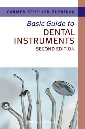 the complete guide to act 2nd edition wiley basic guide to dental instruments 2nd edition