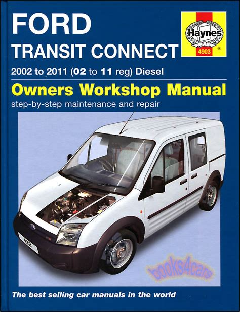 transit connect shop manual service repair ford book 2010 2011 haynes chilton 02 ebay