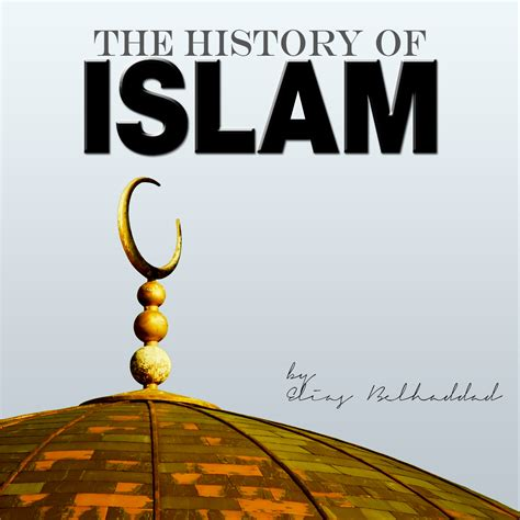 the history of the history of islam podcast
