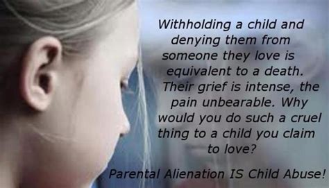 that is not a child but a minor parental alienation is forced child abuse lurleen