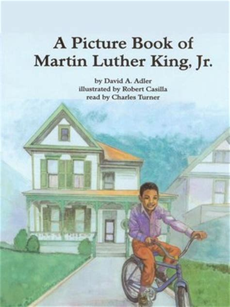 martin luther king picture book a picture book of martin luther king jr by david a