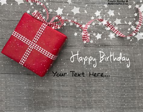 quotes on gifts write quote on happy birthday gift wishes picture