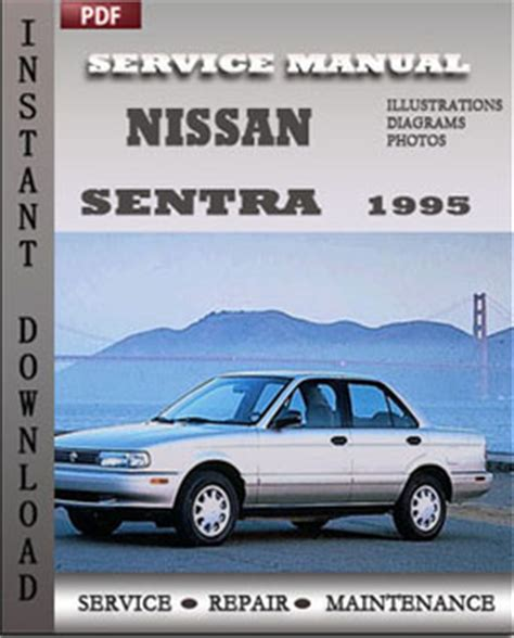service and repair manuals 1995 nissan sentra lane departure warning nissan sentra 1995 service repair manual instant download