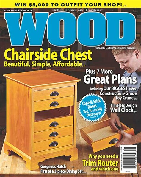 woodworking at home magazine wood issue 229 november 2014 woodworking plan from wood