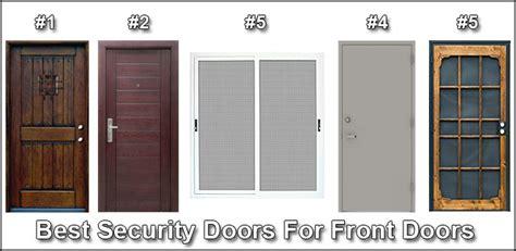 best security doors for front doors best security doors for front doors jlc enterprises