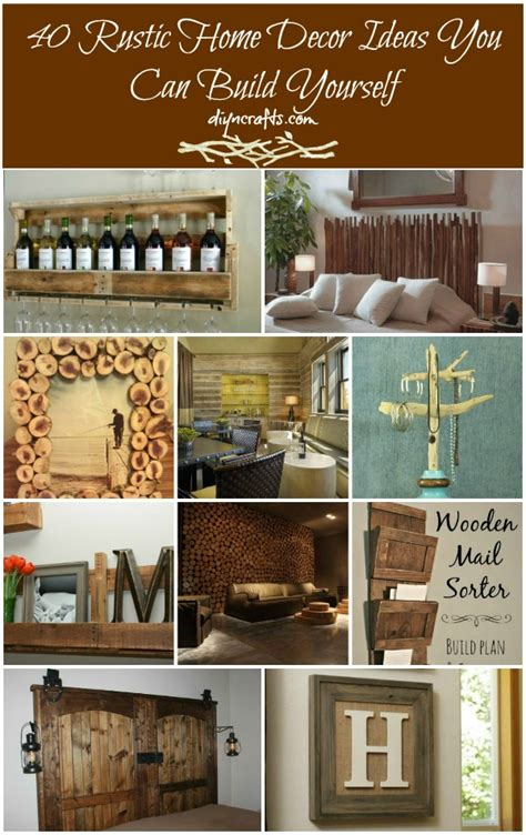 craft decorating ideas your home 40 rustic home decor ideas you can build yourself page 2
