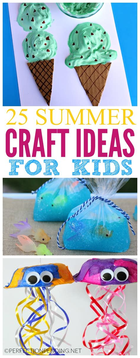 summer craft 25 summer crafts for perfection pending