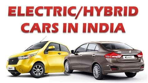 Electric Hybrid Cars by Top 5 Electric Hybrid Cars In India