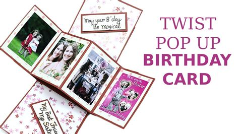 how to make a easy pop up birthday card unique twist pop up card diy birthday greeting card