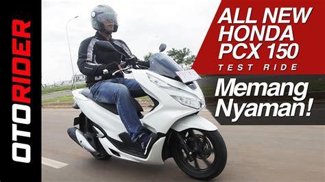 Pcx 2018 Test Ride by All New Honda Pcx 2018 Test Ride Otorider