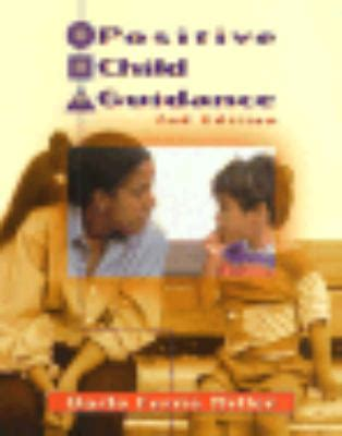 positive child guidance positive child guidance by darla ferris miller reviews