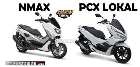 Pcx 2018 Abs Vs Cbs by Komparasi Honda Pcx 150 Lokal Vs Yamaha Nmax 155 Vva Versi