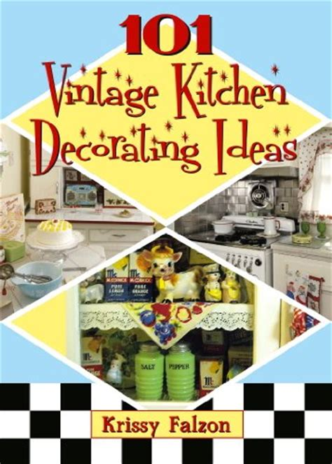 Vintage Kitchen Theme by Vintage Kitchen Decorating Ideas Decorating Ideas