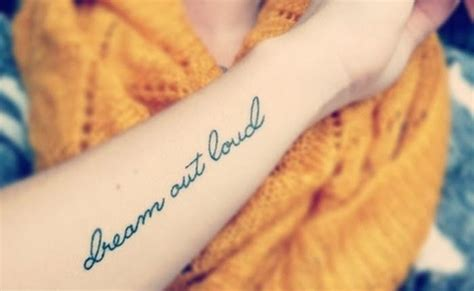 quot dream out loud quot sonhar em voz alta tattoos