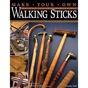 make your own woodworking tools make your own walking stick book 15 projects from the
