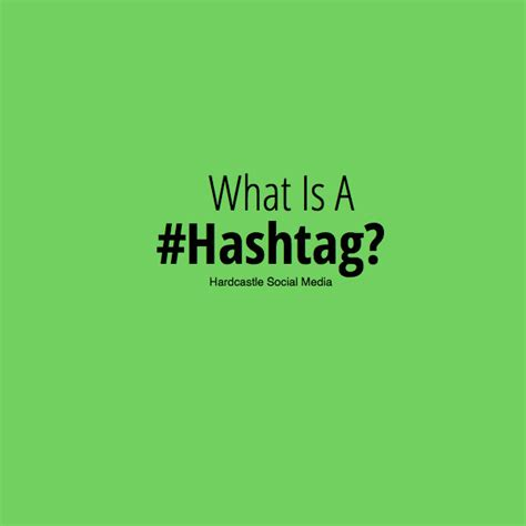 what does hashtag what is a hashtag and what does it do hardcastle social