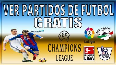 como ver futbol en vivo por internet gratis sin cortes - Ver Partidos De Futbol Online Sin Cortes