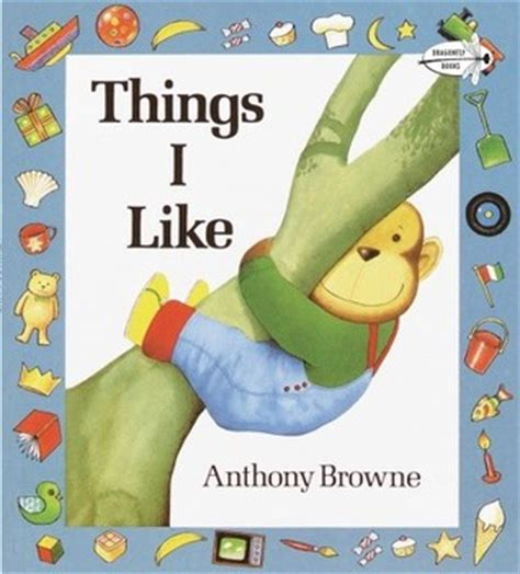 anthony browne picture books things i like by anthony browne reviews discussion