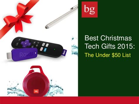 best gift 2015 best tech gifts 2015 50