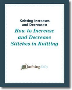 how to increase and decrease in knitting craft books on 28 pins