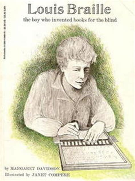 a picture book of louis braille louis braille the boy who invented books for the blind