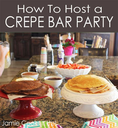 how to host a how to host a crepe bar