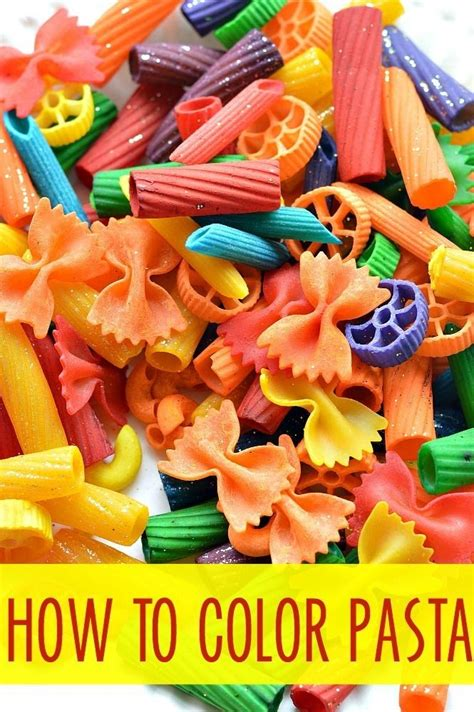 pasta crafts for how to dye pasta for projects crafts and for learning