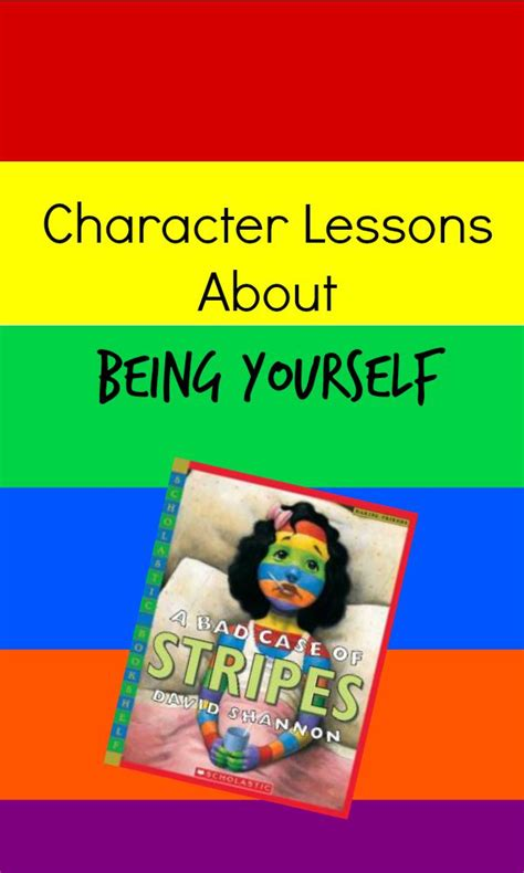 picture books about being yourself character lessons to go with a bad of stripes
