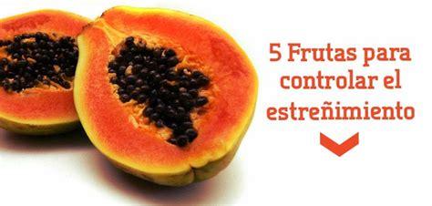 alimentos anti estre imiento estre 241 imiento 5 frutas para prevenirla y controlarla