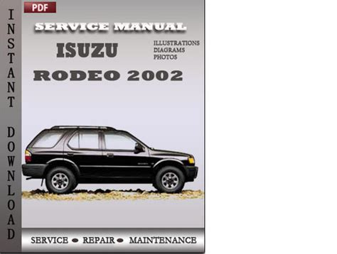 car repair manuals online free 2002 isuzu rodeo sport spare parts catalogs isuzu rodeo 2002 factory service repair manual download download