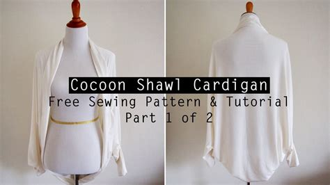 for to make free how to make a cocoon shawl cardigan free sewing pattern