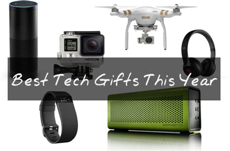 best gift 2015 35 best tech gifts in 2017 for top tech gift