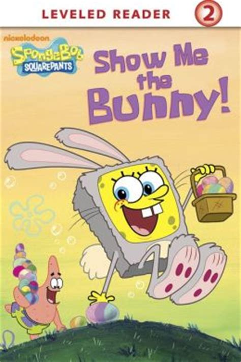 show me picture book show me the bunny spongebob squarepants by nickelodeon
