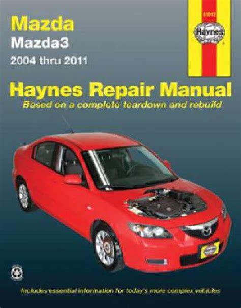 old cars and repair manuals free 2004 mazda b series interior lighting mazda 3 workshop owners repair manual haynes 2004 2011 workshop car manuals repair books