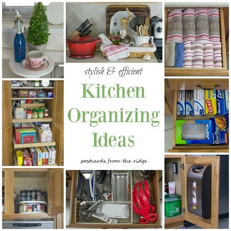 kitchen organize ideas kitchen organization tips postcards from the ridge